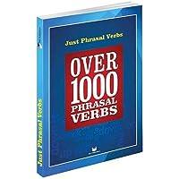 Just Phrasal Verbs: Over 1000 Phrasal Verbs