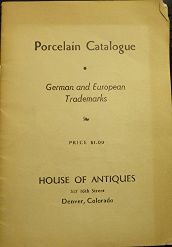 - Porcelain Catalogue: German and European Trademarks