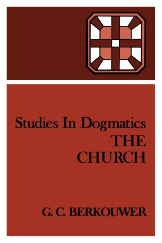 Studies In Dogmatics: The Church