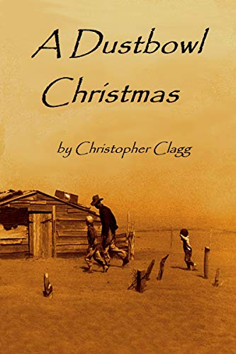 A Dustbowl Christmas by [Clagg, Christopher]