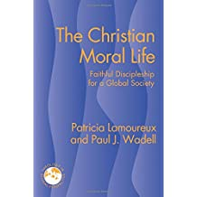 Amazon patricia lamoureux books biography blog audiobooks the christian moral life faithful discipleship for a global society theology in global perspective theology in global perspectives fandeluxe Images