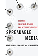 Spreadable Media: Creating Value and Meaning in a Networked Culture: 15
