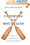 #4: Canoeing the Mountains: Christian Leadership in Uncharted Territory