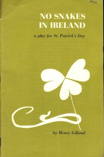 No snakes in Ireland: A play for St. Patrick's Day
