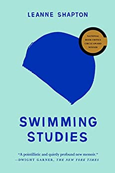 Swimming Studies by [Shapton, Leanne]