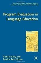 Program Evaluation in Language Education…