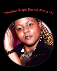 Thoughts Deeply Rooted Within Me (Only The Strong Can Surveve Book 1)