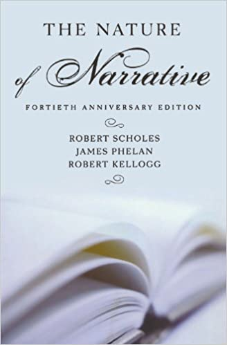 The Nature of Narrative: Revised and Expanded by Robert Scholes (2006-09-25)