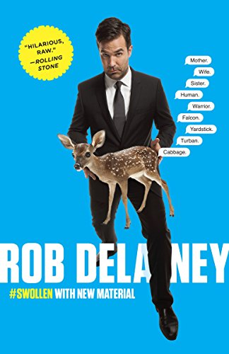 Rob Delaney: Mother. Wife. Sister. Human. Warrior. Falcon. Yardstick. Turban. Cabbage. cover