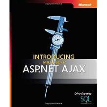 Introducing Microsoft  ASP.NET AJAX (Pro - Developer)
