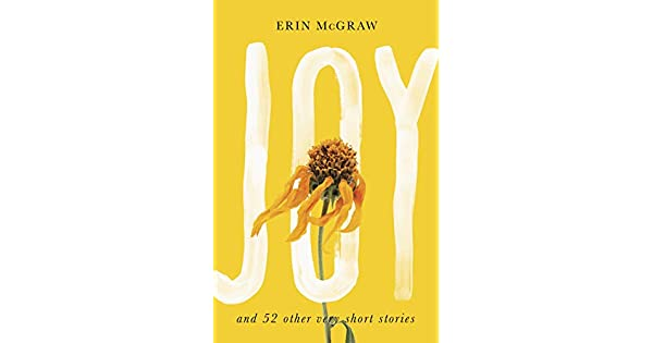Amazon.com: Joy: And 52 Other Very Short Stories eBook: Erin ...