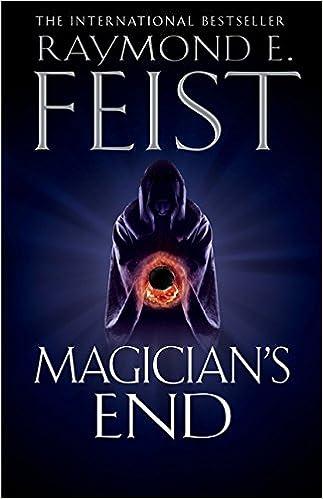 RAYMOND E FEIST MAGICIANS END EBOOK
