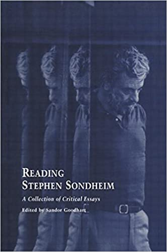 com reading stephen sondheim a collection of critical  10 reading stephen sondheim a collection of critical essays studies in modern drama 1st edition