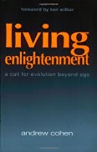 Living Enlightenment: A Call for Evolution Beyond Ego