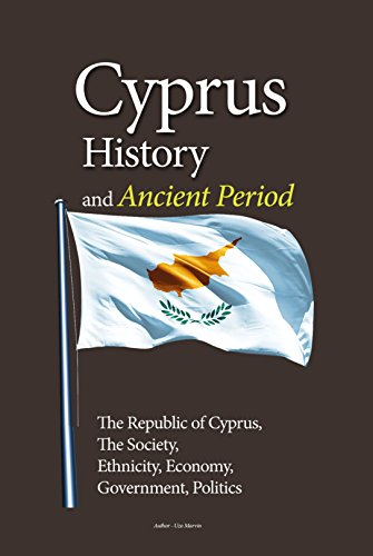 Cyprus History, and Ancient Period: The Republic of Cyprus, Society, Ethnicity, Economy, Government, Politics