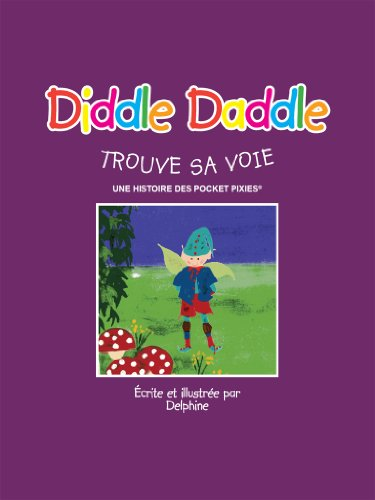 DIDDLE DADDLE FINDS HIS WAY (This is one of a series of 7 Pocket Pixie books.) (German Edition)