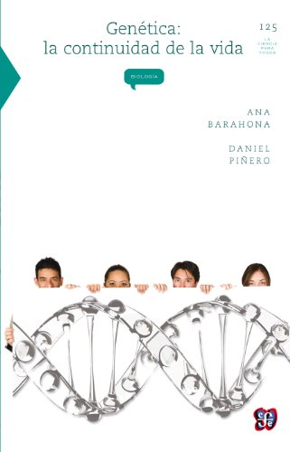 Descargar Libro Genética. La Continuidad De La Vida: 0 Ana Barahona Echeverría