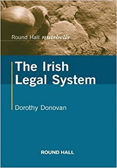 Book The Irish Legal System by Dorothy Donovan (2010-09-01)