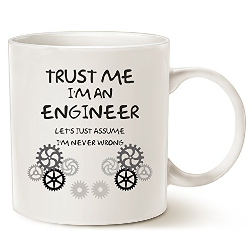MAUAG Funny Engineer Coffee Mug Unique Christmas Gifts Idea, Trust Me, I'm an Engineer Ceramic Cup White, 11 Oz (Gift $25 Christmas Under Ideas)