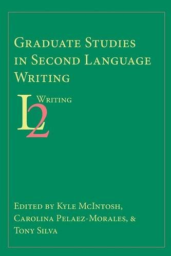 Graduate Studies in Second Language Writing
