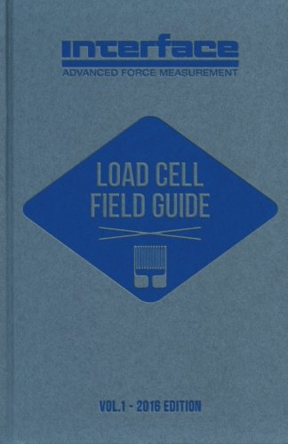 Load Cell Field Guide: Volume (Gage Interface)