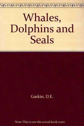 Whales, dolphins and seals: With special reference to the New Zealand region