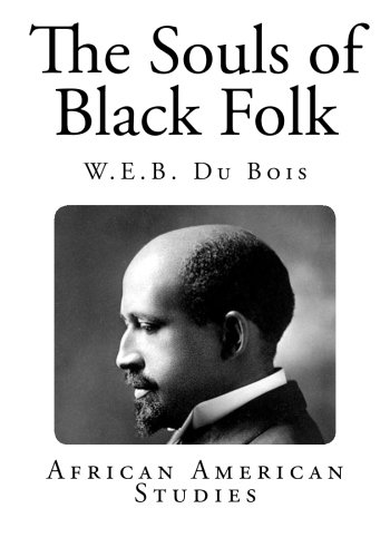 Search : The Souls of Black Folk (African-American Literary Classics)