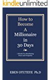 How to Become a Millionaire in 30 Days: 7 Rituals for Manifesting Peace and Prosperity