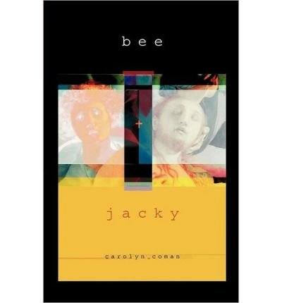 Download [ [ [ Bee and Jacky [ BEE AND JACKY ] By Coman, Carolyn ( Author )Mar-15-2012 Paperback PDF