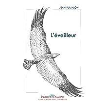 L'éveilleur (French Edition)
