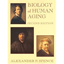 Biology of Human Aging (2nd Edition)
