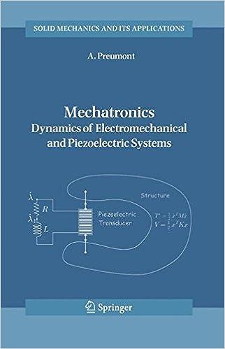 Mechatronics: Dynamics of Electromechanical and