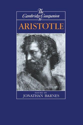The Cambridge Companion to Aristotle (Cambridge Companions to Philosophy)