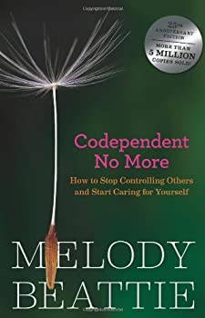 Codependent No More: How to Stop Controlling Others and Start Caring for Yourself 0062554468 Book Cover