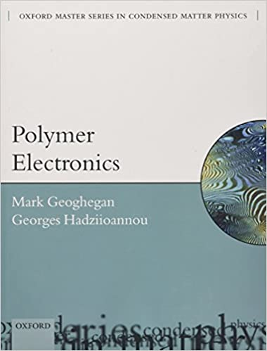 Polymer electronics oxford master series in physics mark polymer electronics oxford master series in physics mark geoghegan georges hadziioannou 9780199533824 amazon books fandeluxe Images
