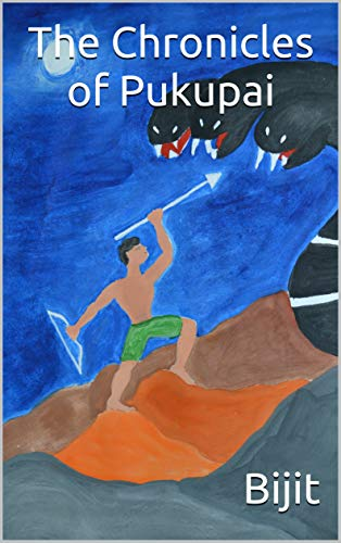 The Chronicles of Pukupai by [Chakraborty, Bijit]