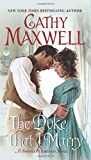 The Duke That I Marry: A Spinster Heiresses Novel <br>(The Spinster Heiresses)	 by  Cathy Maxwell in stock, buy online here