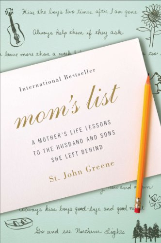 Mom's List : A Mother's Life Lessons to the Husband and Sons She Left Behind