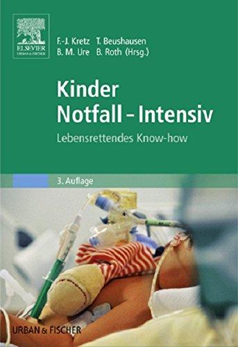 Kinder Notfall-Intensiv: Lebensrettendes Know-how (German Edition) Pdf