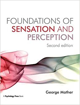 Book Foundations of Sensation and Perception: Second Edition