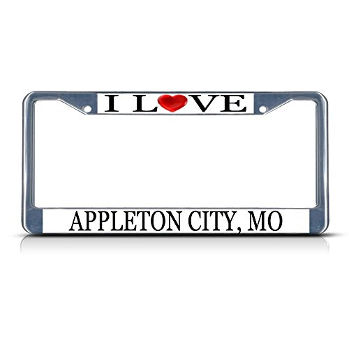 Sign Destination Metal License Plate Frame Solid Insert I Love Heart Appleton City, Mo Car Auto Tag Holder - Chrome 2 Holes, One -