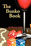 The Bunko Book, Steven E. Pratt, 0979836204