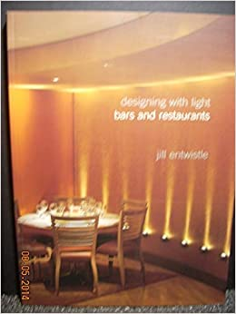 Bars & Restaurants (Designing with Light) by Francisco Asensio Cerver (1999-12-02)