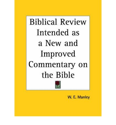 Biblical Review Intended as a New and Improved Commentary on the Bible (1859) (Paperback) - Common pdf epub