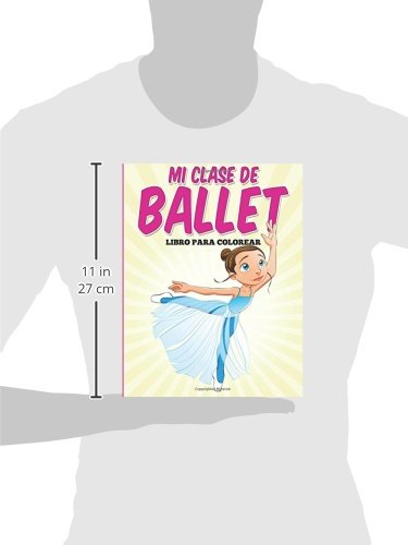 Libro para colorear: Mi clase de ballet: Amazon.es: G, Uncle: Libros