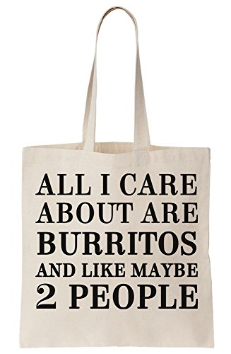 About I Maybe Bag Like Tote And Care All People Burritos Are Canvas 2 UaEWwq