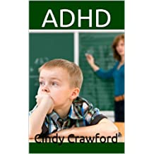 ADHD: How to Diagnose and Combat ADHD without any Prescription Medicine