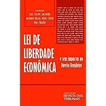 Lei de Liberdade Econômica e Seus Impactos no Direito Brasileiro