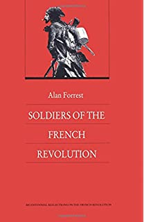 The Art of War of Revolutionary France, 1789-1802: Paddy Griffith ...