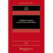 Federal Courts: Context Cases and Problems (Aspen Casebook)